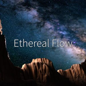Ethereal Flow