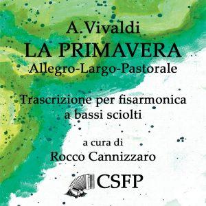 La Primavera (A. Vivaldi) trascrizione per fisarmonica a bassi sciolti di Rocco Cannizzaro